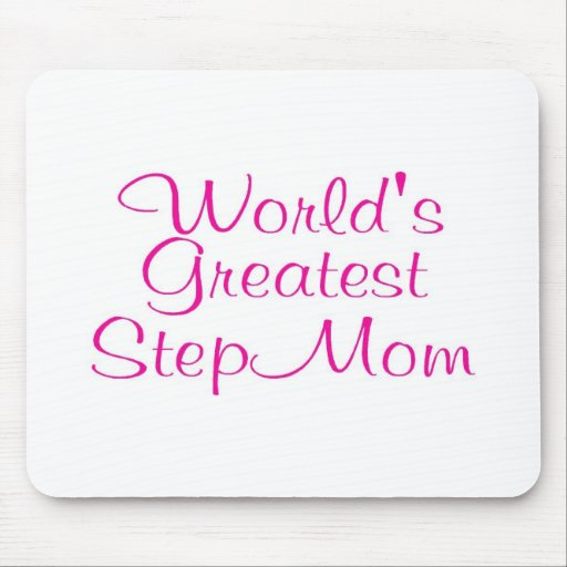 Worlds Greatest Step Mom Mouse Pads