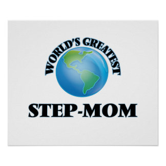 World's Greatest Step-Mom Posters