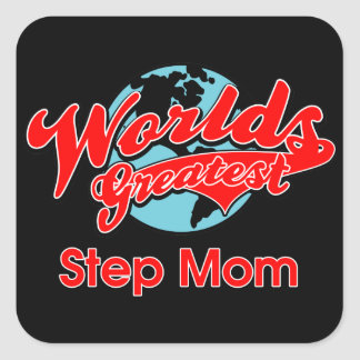 World's Greatest Step Mom Square Sticker