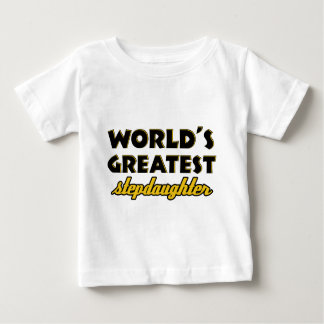 World's greatest stepdaughter baby T-Shirt