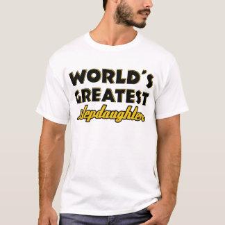 World's greatest stepdaughter T-Shirt