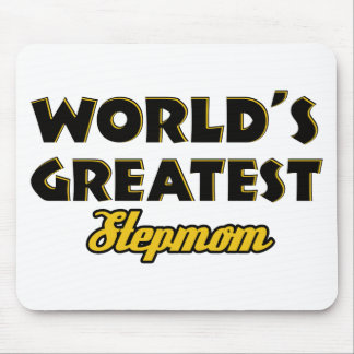 World's greatest Stepmom Mouse Pad