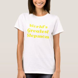 Worlds Greatest Stepmom T-Shirt