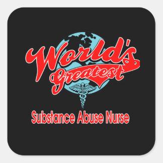 World's Greatest Substance Abuse Nurse Square Sticker