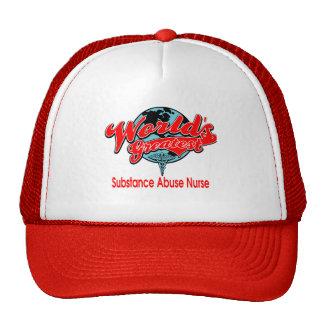 World's Greatest Substance Abuse Nurse Trucker Hat