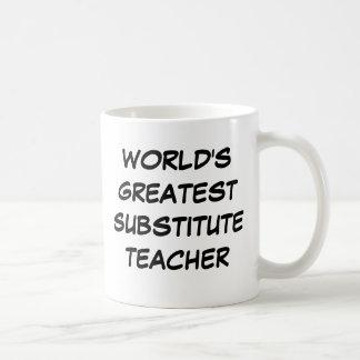 """World's Greatest Substitute Teacher"" Mug"