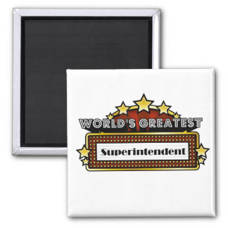 World's Greatest Superintendent 2 Inch Square Magnet