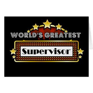 World's Greatest Supervisor Card