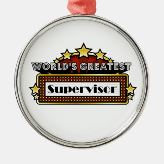 World's Greatest Supervisor Round Metal Christmas Ornament