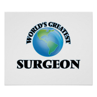 World's Greatest Surgeon Print