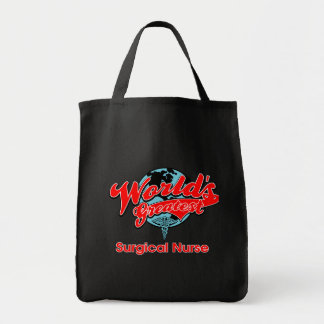 World's Greatest Surgical Nurse Tote Bag