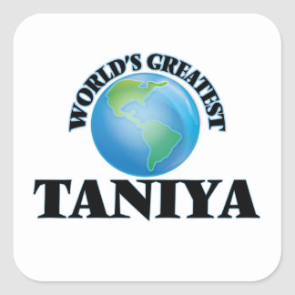 World's Greatest Taniya Stickers