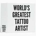 Worlds Greatest Tattoo Artist Vinyl Binders