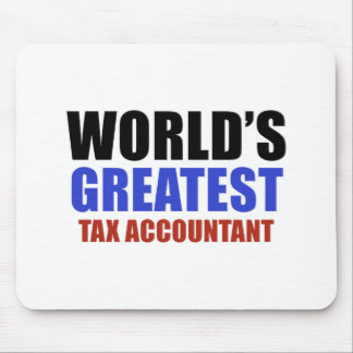 World's greatest Tax Accountant Mouse Pad