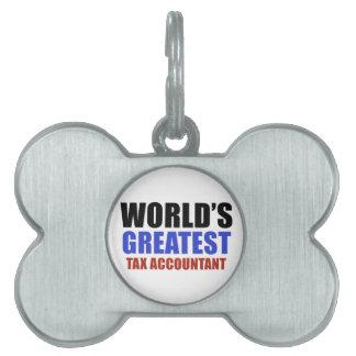 World's greatest Tax Accountant Pet ID Tags