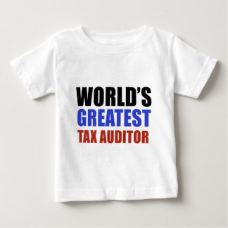 World's greatest TAX AUDITOR Baby T-Shirt