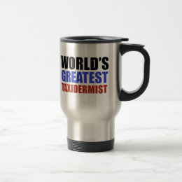 World's greatest taxidermist travel mug