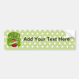 Worlds Greatest Teacher Bumper Sticker