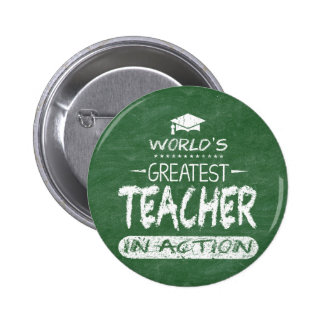 World's Greatest Teacher In Action Pinback Button