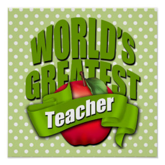 Worlds Greatest Teacher Poster
