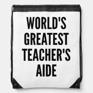 Worlds Greatest Teachers Aide Drawstring Bag