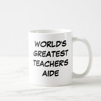 """""""World's Greatest Teacher's Aide"""" Mug"""
