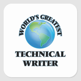 World's Greatest Technical Writer Square Sticker