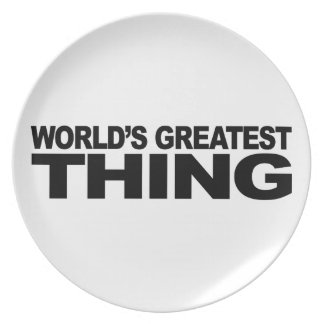 World's Greatest Thing Dinner Plate