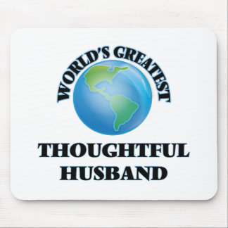World's Greatest Thoughtful Husband Mouse Pads
