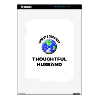 World's Greatest Thoughtful Husband Decal For iPad 2