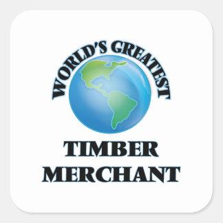 World's Greatest Timber Merchant Square Sticker