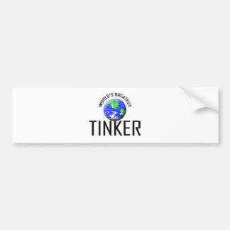 World's Greatest Tinker Bumper Stickers