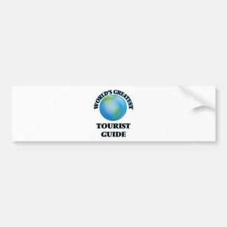 World's Greatest Tourist Guide Bumper Sticker