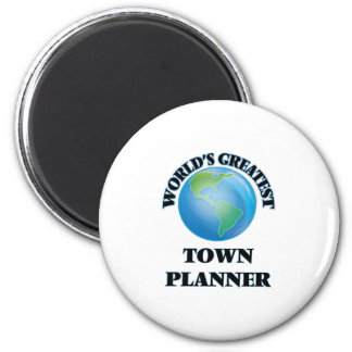 World's Greatest Town Planner Magnets