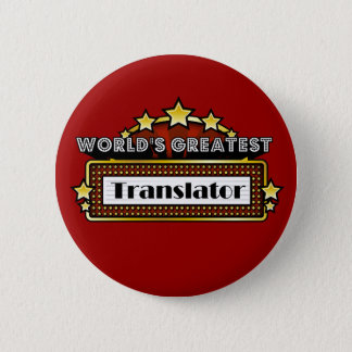 World's Greatest Translator Button