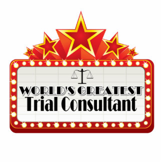 World's Greatest Trial Consultant Cutout