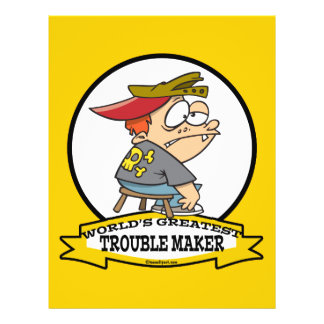 WORLDS GREATEST TROUBLE MAKER CARTOON FLYER