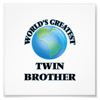 World's Greatest Twin Brother Art Photo