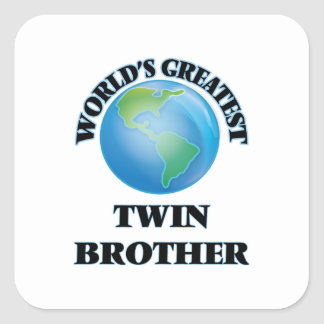 World's Greatest Twin Brother Square Sticker