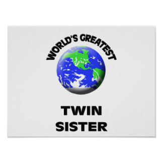 World's Greatest Twin Sister Print