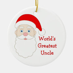 Worlds Greatest Uncle Ceramic Ornament at Zazzle