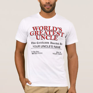World's Greatest Uncle Certificate T-Shirt