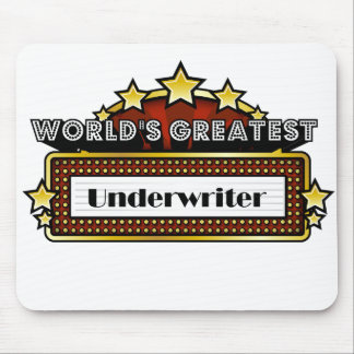 World's Greatest Underwriter Mouse Pad