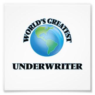 World's Greatest Underwriter Photo Print