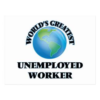World's Greatest Unemployed Worker Postcard