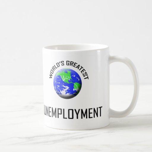 World's Greatest Unemployment Coffee Mugs