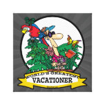 WORLDS GREATEST VACATIONER MEN CARTOON STRETCHED CANVAS PRINT