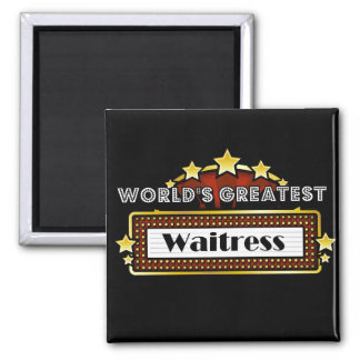 World's Greatest Waitress 2 Inch Square Magnet