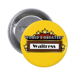 World's Greatest Waitress Buttons