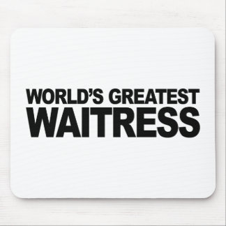 World's Greatest Waitress Mouse Pad